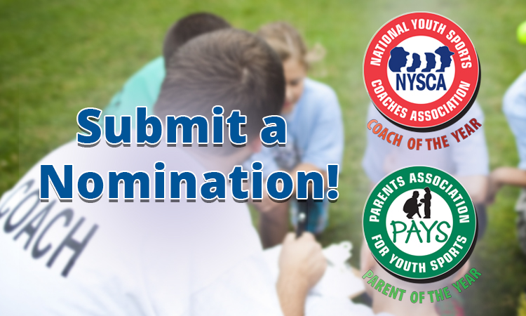 Submit Coach and Parent of the Year award nominations today!