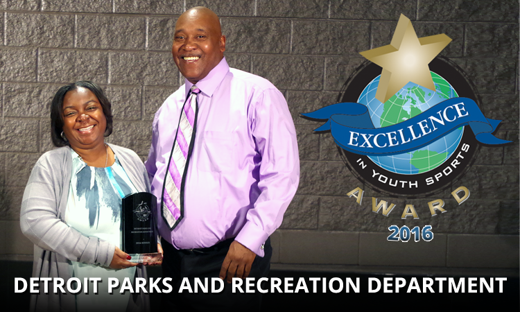 EXCELLENCE AWARD: DETROIT PARKS AND RECREATION DEPARTMENT