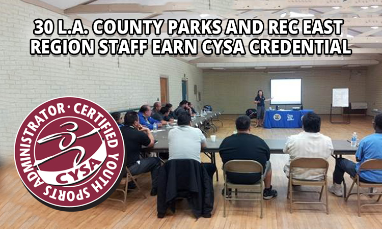 L.A. County Parks and Rec East Region staff completes special training