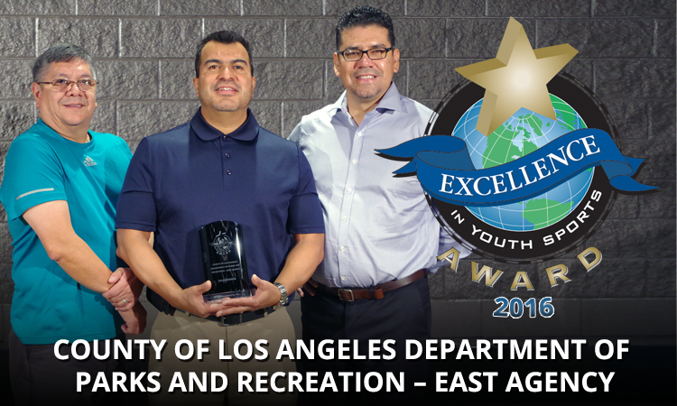 EXCELLENCE: COUNTY OF L.A. DEPT. OF PARKS AND RECREATION – EAST AGENCY
