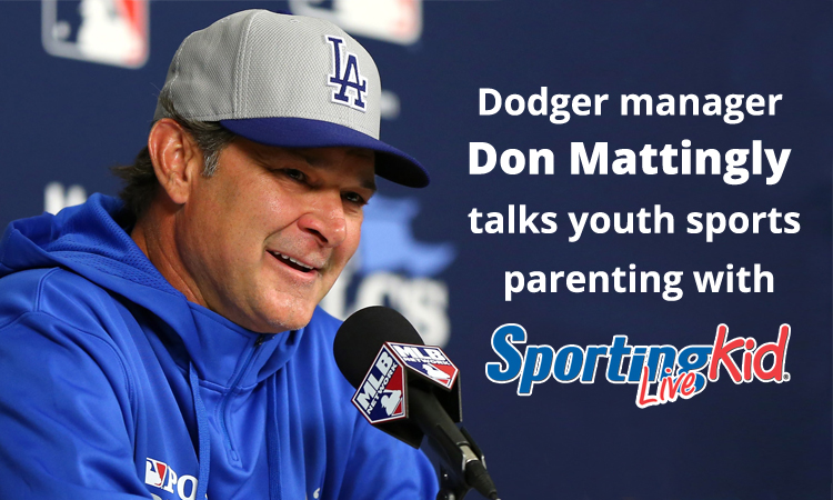 Dodger manager Don Mattingly on youth sports parenting the right way