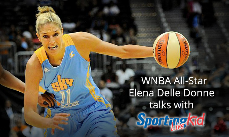 WNBA superstar Elena Delle Donne talks youth sports, and more